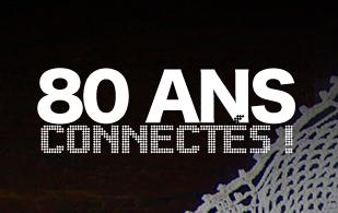 80 ans Connectés